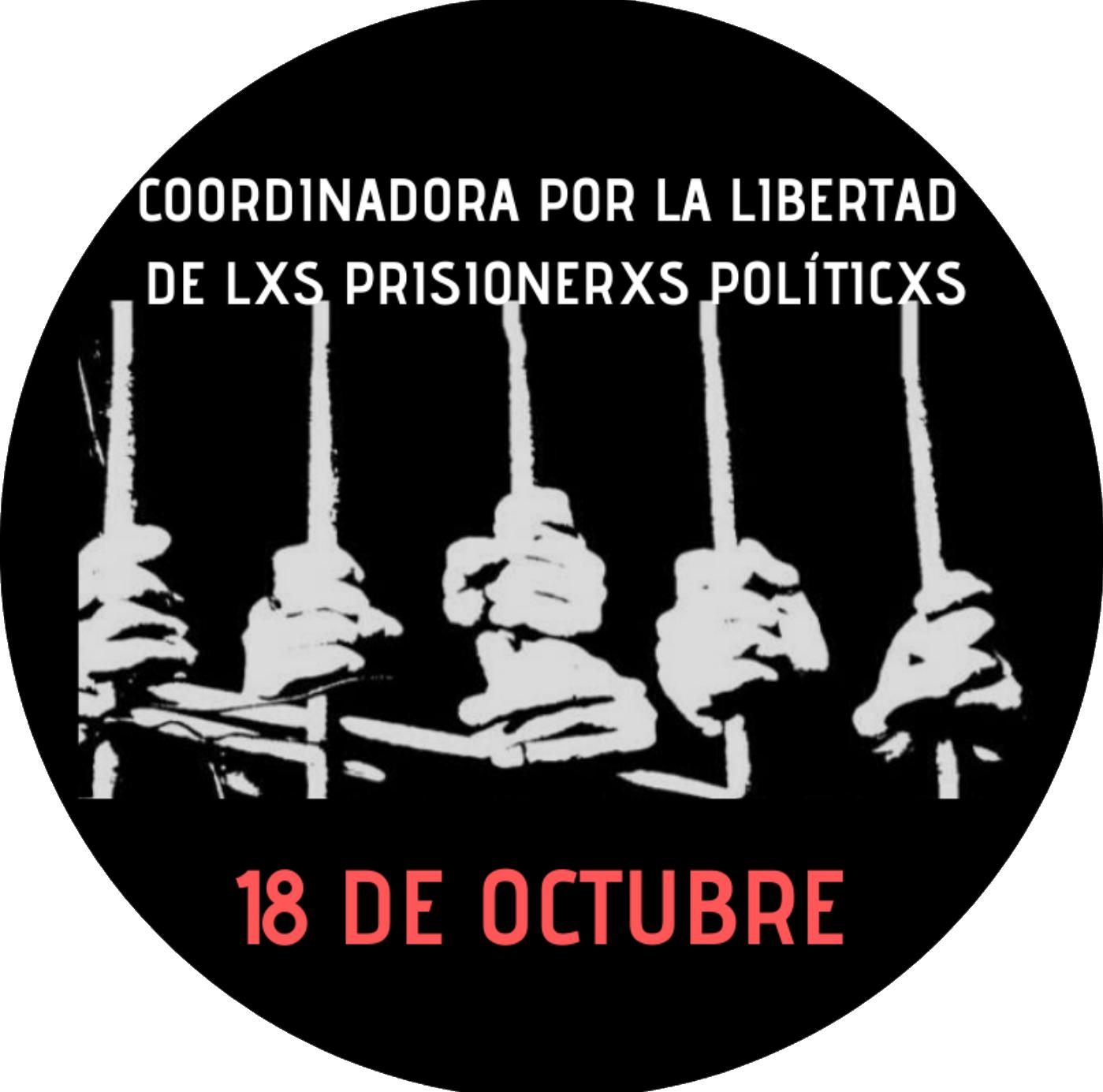 Libertad de Lxs Presxs – 18 Octubre